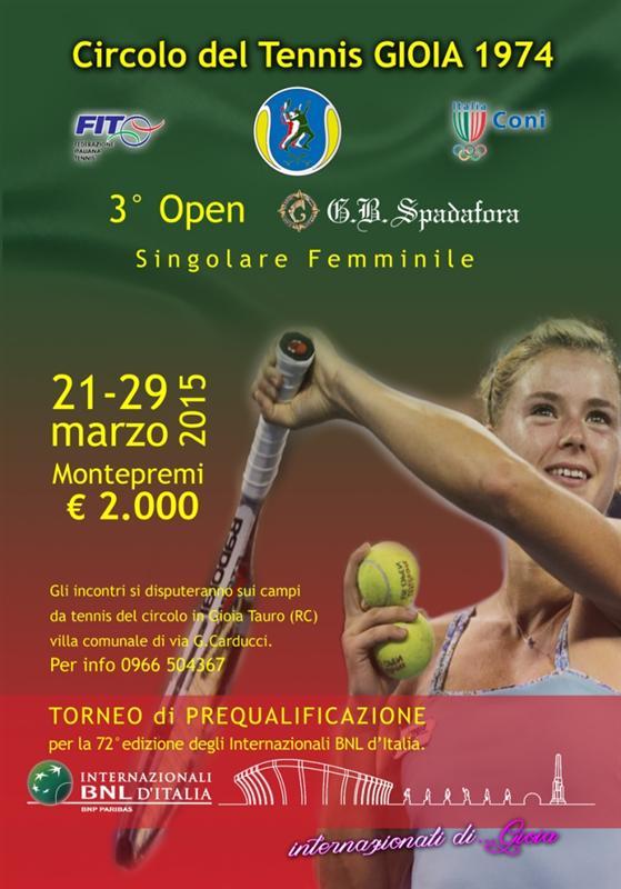 iii open femminile spadafora gioielli - pre qualificazioni bnl 2015 - ct gioia 1974 -dal 21 al  29.3.2015